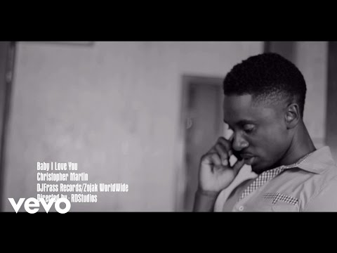 Christopher Martin  Baby I Love You