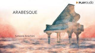 Arabesque - Un Pianoforte Per Sognare - Simone Anichini - Piano Music PLAYaudio
