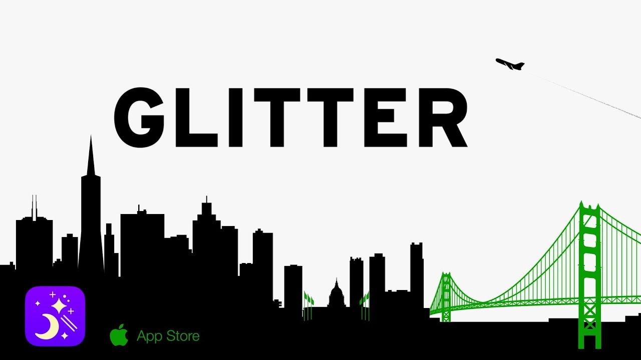 Glitter | App Review