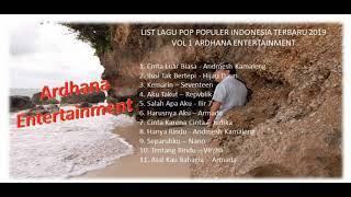 Kumpulan Lagu Pop Terbaru 2019 Populer Indonesia Vol 1 Ardhana