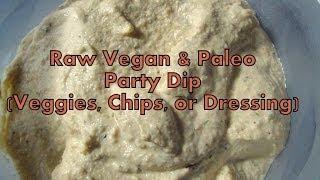 Raw Vegan Paleo Party Dip