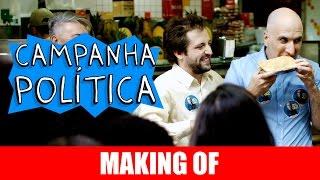 Vídeo - Making Of – Campanha Política