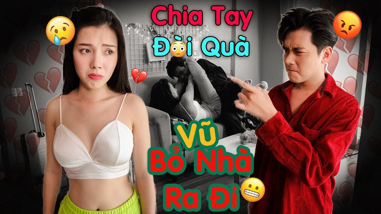 Vũ Bỏ Nhà Ra Đi, Chia Tay Đòi Quà, Nhi Katy ăn Một Cú Lừa| Couple K Prank Troll