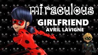 Miraculous Ladybug AMV | Ladybug x CatNoir - GIRLFRIEND