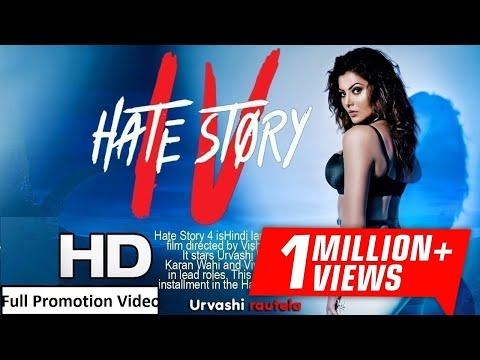 Hate Story 4 (हेट स्टोरी ४) Full Bollywood Movie Promotion Video - Urvashi Rautela, Ihana Dhillon