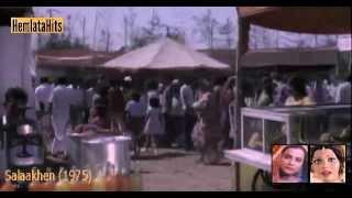 Chal Chal Kahin Akele Mein - Hemlata & Sulakshana Pandit - Salaakhen (1975)