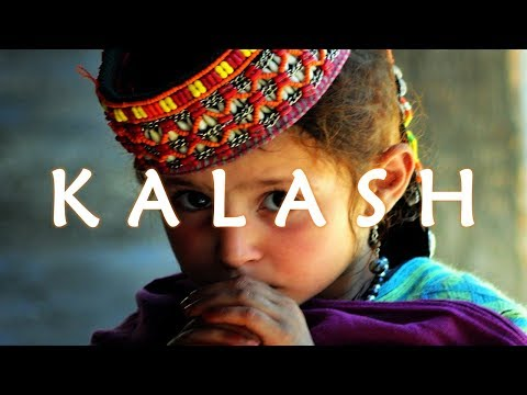 BEST KEPT SECRETS - PAKISTAN - THE KALASH in the Hindu Kush Mountains