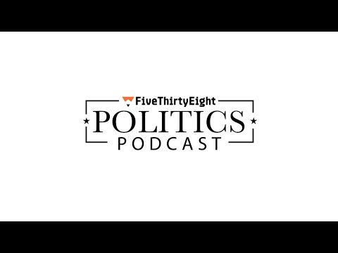 FiveThirtyEight Politics Podcast: