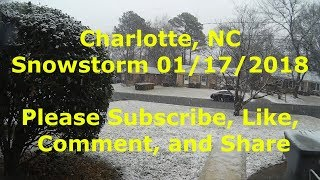 Charlotte, NC Snowstorm 01/17/2018