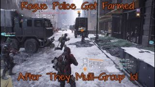 The Division 1 8 Rogue Police Farmed