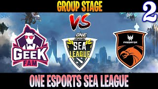 GeekFam vs TNC Game 2   Bo2   Group Stage One Esports SEA League   DOTA 2 LIVE