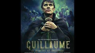 GUILLAUME, La Jeunesse du Conquérant - de Fabien Drugeon (2015) Les Films du Cartel streaming