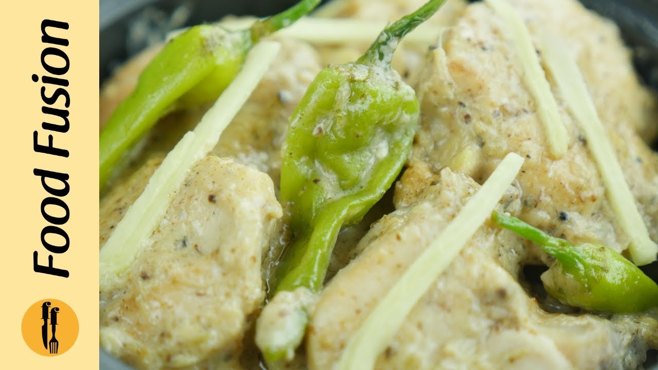 Chicken White Karahi Recipe By Food Fusion - YouTube