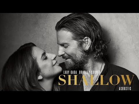 "Lady Gaga & Bradley Cooper - Shallow (Acoustic) [from ""A Star Is Born""]"