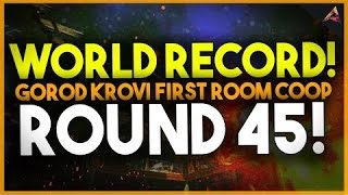 [WORLD RECORD] BO3 Gorod Krovi 45 Rounds First Room CoOp Zombies Gameplay!