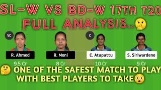 SL-W vs BD-W dream11 | SL-W vs BD-W dream11 team | 17th Match | Group A | sl w vs bd w dream11