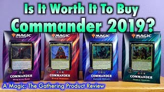 Is It Worth It Buy A Commander 2019 Deck for Magic: The Gathering