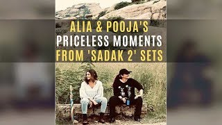 Alia Bhatt Shares Priceless Moments With Pooja Bhatt From Sadak 2 Diaries