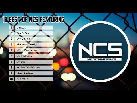 10 Lagu NCS Terbaik Sepanjang Masa (featuring)