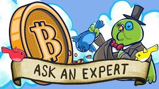 Ask an Expert : Bitcoin