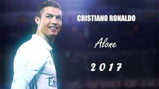 Cristiano Ronaldo - Alone - Alan Walker   2017 HD