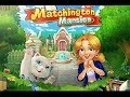 The Final Look Of Matchington Mansion Game | First Mansion