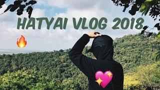 Vlog - Hatyai, Thailand 2018