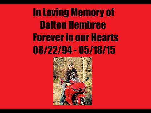 In loving memory of Dalton Hembree