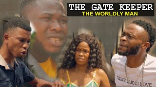 THE GATEKEEPER THE WORlDLY MAN - Homeoflafta Comedy