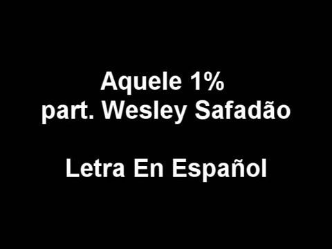 Letra En Español | Aquele 1% (part. Wesley Safadão) | Traducido Al Español