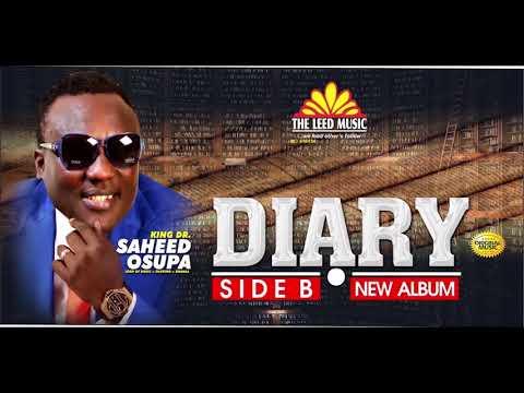 Download DIARY (Side B) - Saheed Osupa's Latest 2021 Fuji Album