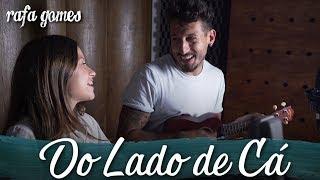 Baixar DO LADO DE CÁ (Chimarruts) - RAFA GOMES ft. Allan Furtado (Banda Leash)