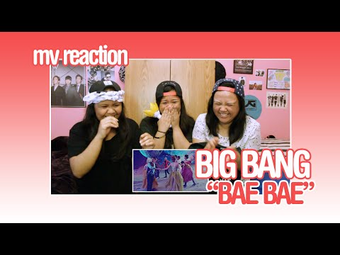 MV Reaction: BIG BANG - BAE BAE