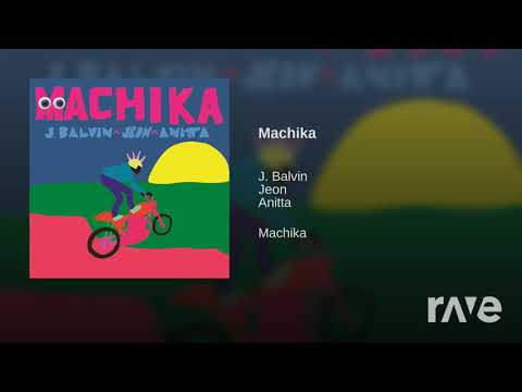 Machika Gente - Anitta - Topic & Willy William - Topic  RaveDJ