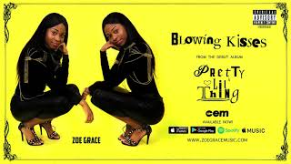 Zoe Grace Blowing Kisses Audio.mp3