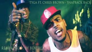 [FREE FLP] Tyga - Snapback Back REMIX INSTRUMENTAL (ft. Chris Brown)