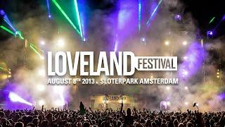 Loveland Festival 2013 | Official aftermovie | www.lovelandfestival.com