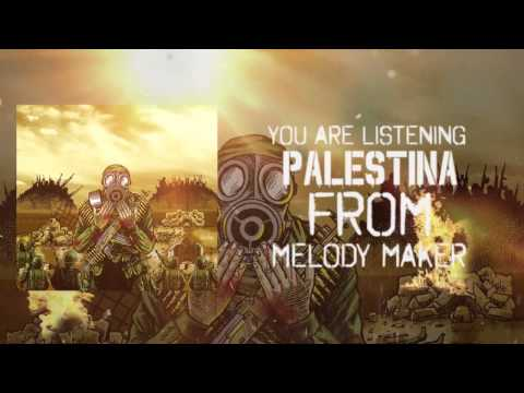 MELODY MAKER - PALESTINA (OFFICIAL VIDEO LYRIC) HD