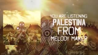 MELODY MAKER - PALESTINA (OFFICIAL VIDEO LYRIC) HD