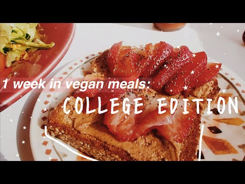 what I eat in a week as a vegan in college