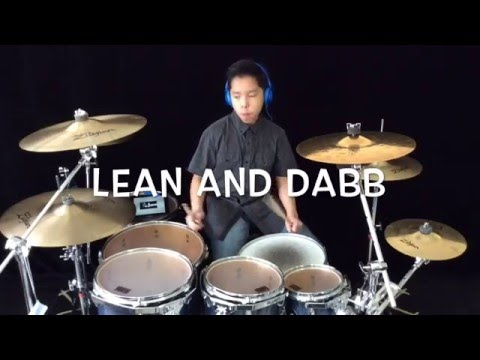 Lean and Dabb - iLoveMemphis - Drum cover