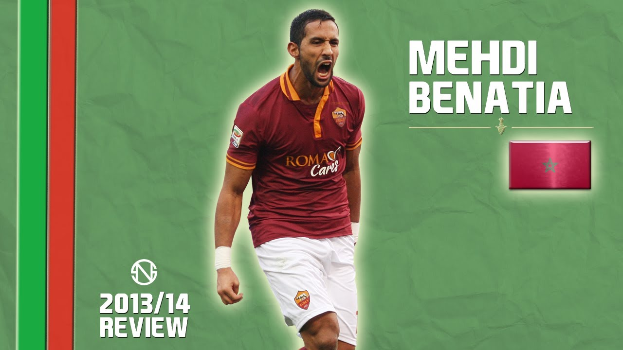 MEHDI BENATIA Goals & Skills Roma