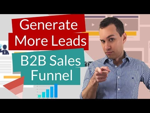 B2B Sales Funnel - How To Generate Leads For Your Consulting Business