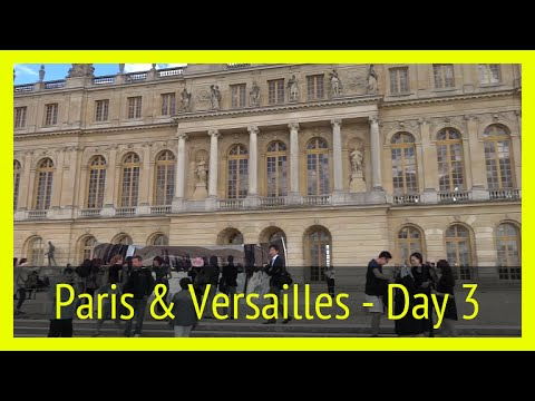 Anniversary Trip Day 3 - The Eiffel Tower again, then off to Versailles ~ Vlog