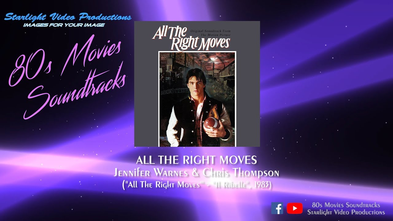 "Download All The Right Moves - Jennifer Warnes & Chris Thompson (""All The Right Moves"", 1983)"