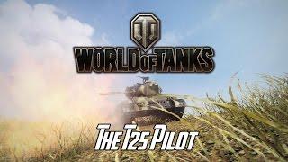 World of Tanks - The T25 Pilot