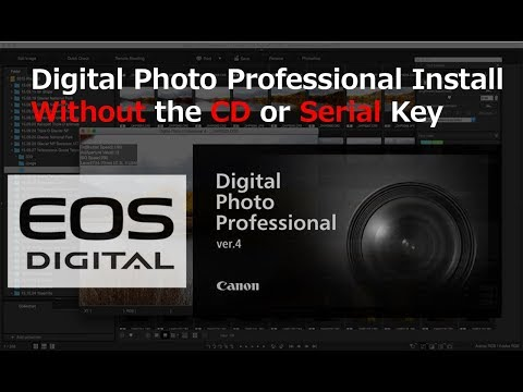 How To Install Canon Software Without The CD - Digital Photo Professional Download Install Free