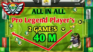 ALL💰IN💰ALL 40 MILLION🔝PRO LEGEND PLAYER