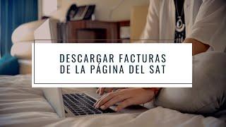 Video Descargar las facturas (CFDI) de la página del SAT download MP3, 3GP, MP4, WEBM, AVI, FLV Oktober 2018