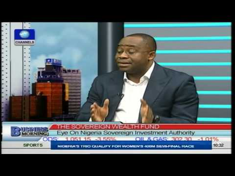 Focus On Nigeria's Sovereign Wealth Fund. PT2